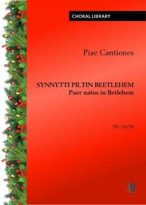Synnytti piltin Beetlehem / Puer natus in Betlehem (Piae Cantiones) (PDF)