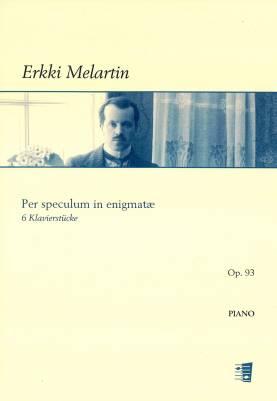 Per speculum in enigmatae - Six pieces for piano op. 95 - Piano