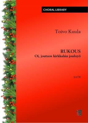 Rukous (Oi, joutuos kirkkahin jouluyö) (PDF)