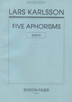 Viisi aforismia / Five Aphorisms / Fem aforismer