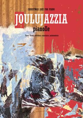 Joulujazzia pianolle / Christmas Jazz for Piano