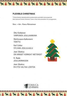Flexible Christmas - Triosovituksia rakastetuista joululauluista avoimelle kokoonpanolle
