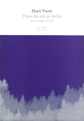 Yläpuolla yön ja hallan / Above the Night and Frost