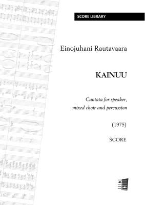 Kainuu - Cantata for speaker, mixed choir and percussion - score