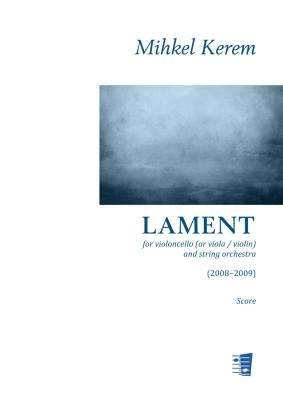 Lament for violoncello (or viola / violin) and string orchestra - Score & parts (33221)