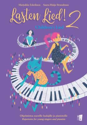 Lasten lied! 2 - Ohjelmistoa nuorille laulajille ja pianisteille