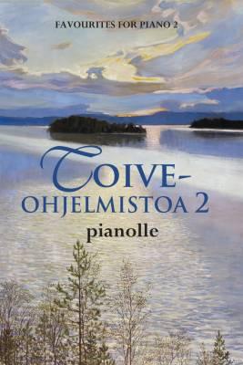 Toiveohjelmistoa pianolle 2 / Favourites for Piano 2
