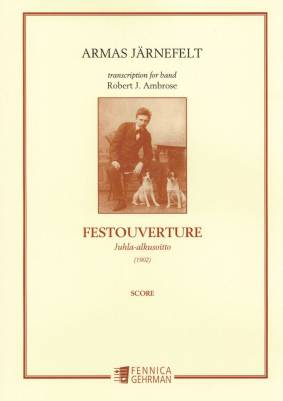 Juhla-alkusoitto : Festouverture : score and parts (1902)
