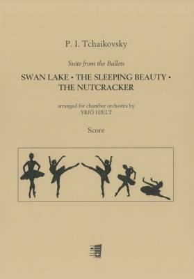 Suite from Ballets Swan Lake, Sleeping Beauty, Nutcracker : score and parts