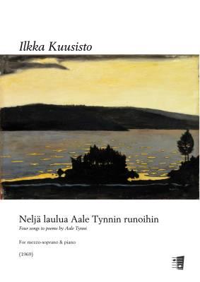 Neljä laulua Aale Tynnin runoihin - Mezzo-soprano & piano