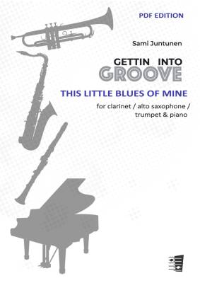 This Little Blues of Mine - clarinet / alto saxophone / trumpet & piano (PDF)