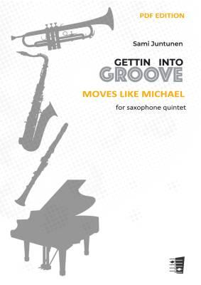 Moves Like Michael - saxophone quintet (score & parts) (PDF)