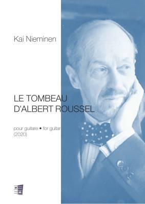 Le Tombeau d'Albert Roussel - Guitar