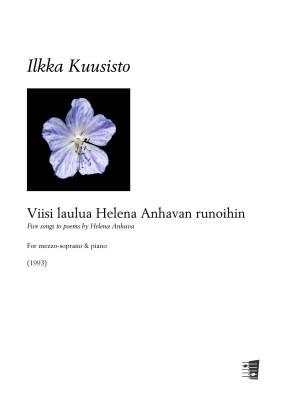 Viisi laulua Helena Anhavan runoihin - Mezzo-soprano & piano