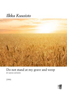 Do not stand at my grave and weep - soprano & piano