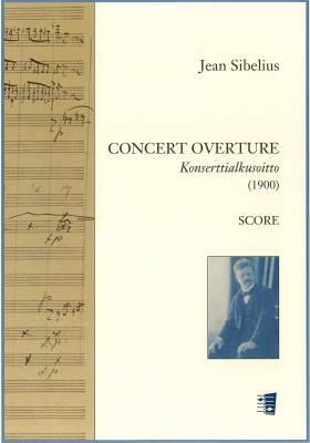 Concert Overture : Konserttialkusoitto (1900) : score