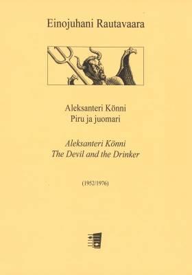 Aleksanteri Könni - Piru ja juomari / The Devil and The Drunkard