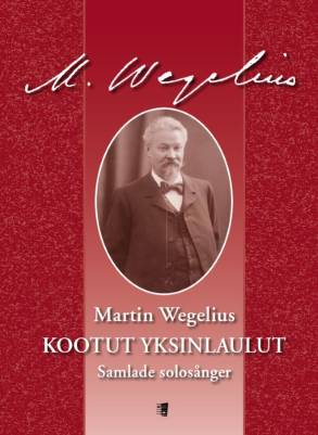 Kootut yksinlaulut / Samlade solosånger / Collected works for voice and piano