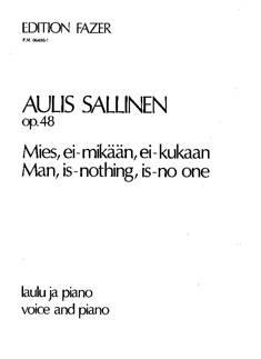 Mies ei-mikään ei-kukaan / Man, Is-nothing, Is-No-one op 48