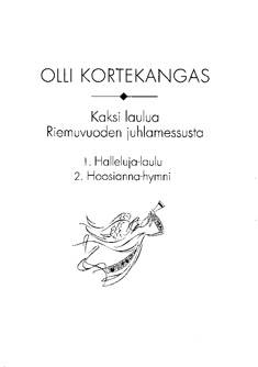 Kaksi laulua riemuvuoden juhlamessusta / Two Songs from the Mass for the J