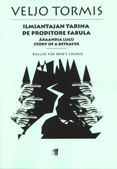 Ilmiantajan tarina / De proditore fabula / The Story of the Betrayer