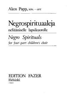 Negrospirituaaleja / Negro Spirituals