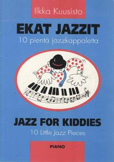 Ekat jazzit / Jazz for Kiddies