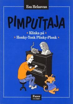 Pimputtaja / Klinka på / Honky-Tonk Plinky-Plonk