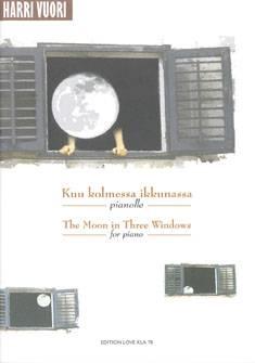 Kuu kolmessa ikkunassa / The Moon in Three Windows