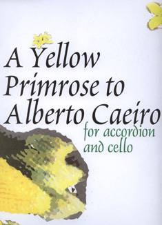 A Yellow Primrose to Alberto Caiero