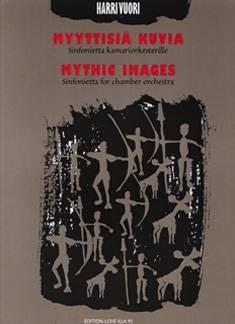 Myyttisiä kuvia / Mythic Images
